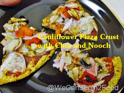 Cauliflower Pizza Crust with Chia and Nooch
