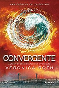 Convergente - Divergente, por Veronica Roth