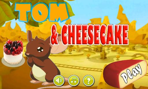 Tom and CheeseCake
