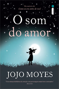 O Som do Amor, por Jojo Moyes