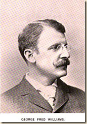 George Fred Williams  1852 - 1932