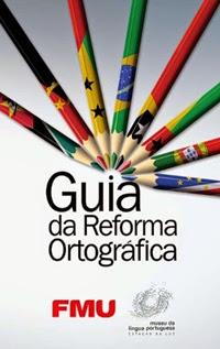 uia da Reforma Ortográfica, por Adalto Moraes