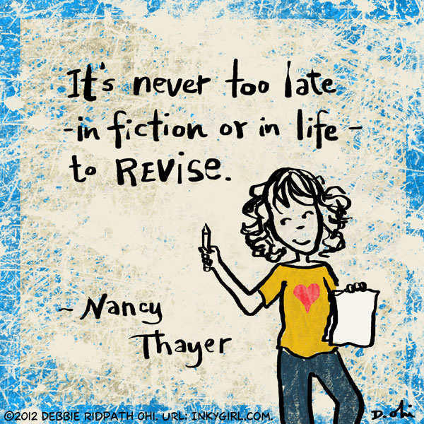 Illustrated Quote Its Never Too Late To Revise Inkygirl Guide