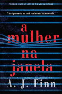 A Mulher Na Janela, por A. J. Finn