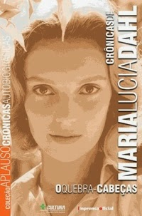 Crônicas de Maria Lúcia Dahl, por Maria Lúcia Dahl