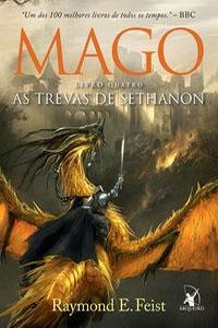 Mago: As Trevas de Sethanon, por Raymond E. Feist