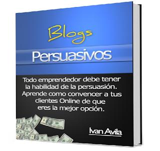 BLOGS PERSUASIVOS [ Curso ] – Cómo convencer a los clientes online y aumentar las ventas en un 200% fácilmente