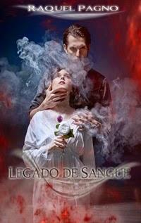 Legado de Sangue, por Raquel Pagno