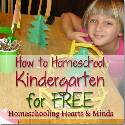 How to Homeschool Kindergarten for FREE @Homeschooling Hearts & Minds