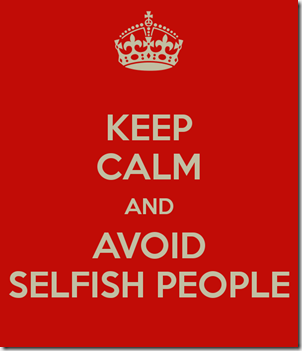 keep-calm-and-avoid-selfish-people