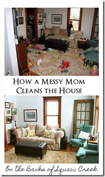 How a Messy Mom Cleans