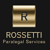 Rossetti Paralegal Services