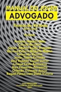 Manual do Jovem Advogado, por Fernando Victoria