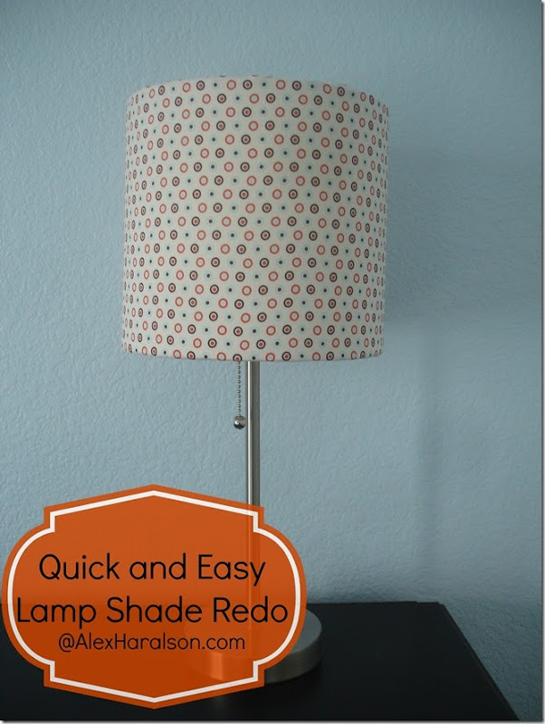 Quick And Easy Lamp Shade Redo