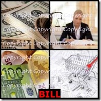 BILL- 4 Pics 1 Word Answers 3 Letters
