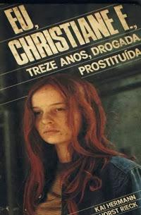 livro Eu, Christiane F., Treze Anos, Drogada, Prostituída.