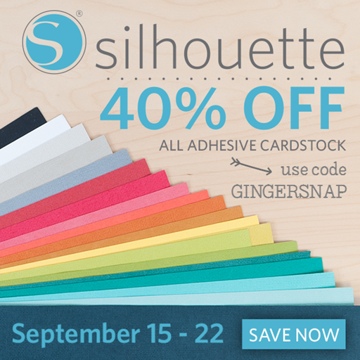 Silhouette Adhesive Cardstock Sale using the code GINGERSNAP