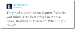 Twitter - @ivokarlovic- They had a question on Esp ...
