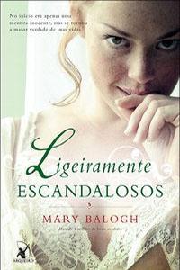 Ligeiramente Escandalosos, por Mary Balogh