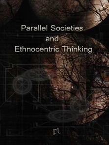 Parallel Societies and Ethnocentric Thinking Cover