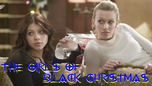 The Girls of Black Christmas