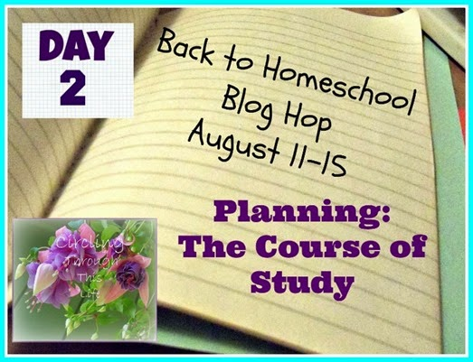 Back to Homeschool Blog Hop Day 2 Planning The Course of Study