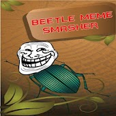 Beetle Meme Smasher