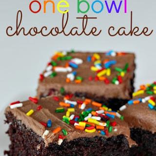 One Bowl Chocolate Cake.