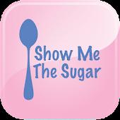 Show Me The Sugar