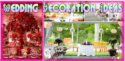 Wedding Decoration Ideas - Apps on Google Play
