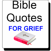 Bible Quotes for Grief