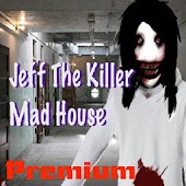 Jeff The Killer Mad House PAID