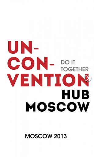 Un-Convention - …Moscow 2013