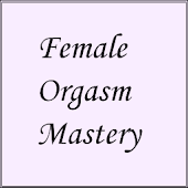 Female Orgasm Mastery