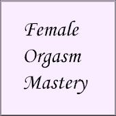 Female Orgasm Mastery
