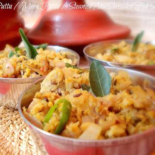 Fish Puttu / Meen Puttu / Steamed And Shredded Fish Stir Fry