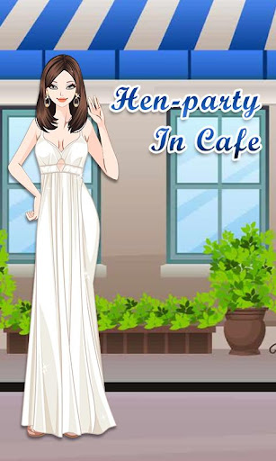 Hen-party In Cafe Girl Dressup