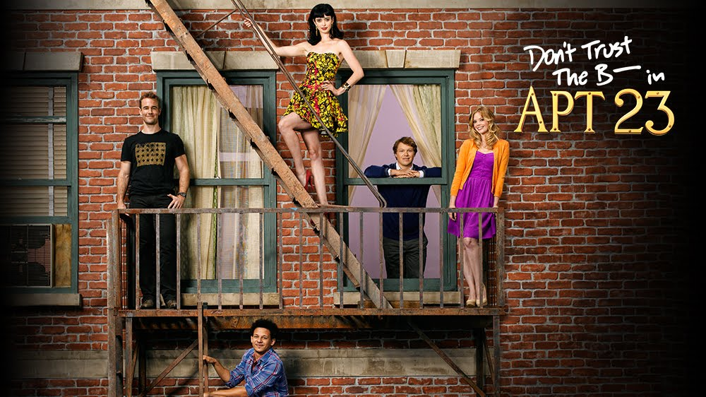 Don't Trust The B---- In Apartment 23 - Movies & TV on ...