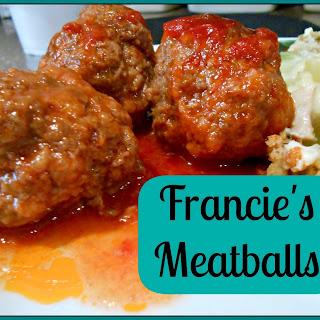 Francie's Meatballs.