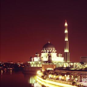 Masjid Putrajaya by aRie Fitri - Buildings & Architecture Places of Worship ( masjid, putrajaya, mosque, night, malam )