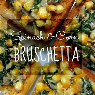 Spinach & Corn Bruschetta..