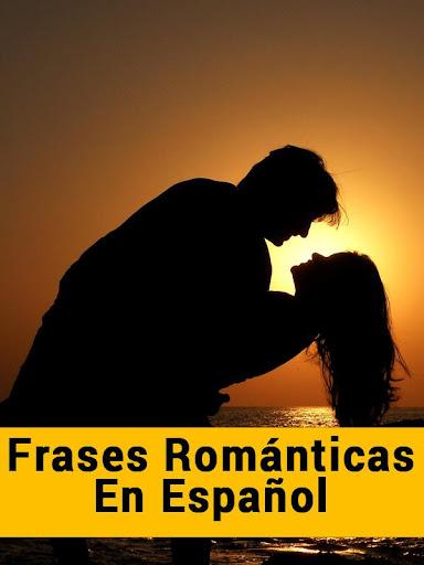 Frases Romanticas en Español