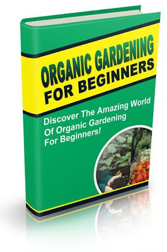 Organic Gardening 4 beginners