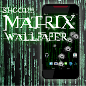 SHOOT the MATRIX Livewallpaper
