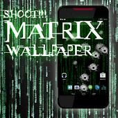 SHOOT the MATRIX Livewallpaper