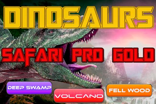 Dinosaur Safari Pro Gold