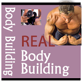 Real Body Building Guide