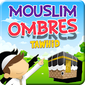 Mouslim Ombres Tawhid