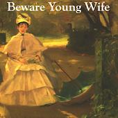 AudioBook - Beware Young Wife