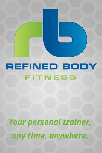 Refined Body Fitness - Workout